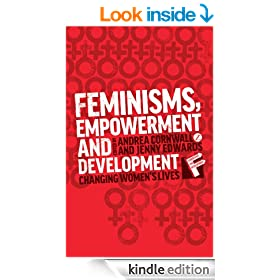 Feminisms, Empowerment and Development (Feminisms and Development)