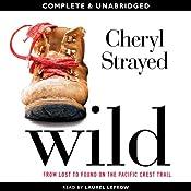 Wild | [Cheryl Strayed]