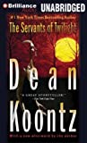 Dean R. Koontz The Servants of Twilight