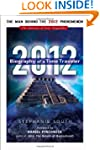 2012: Biography of a Time Traveler: T...