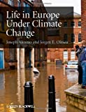 Joseph Alcamo Life in Europe Under Climate Change
