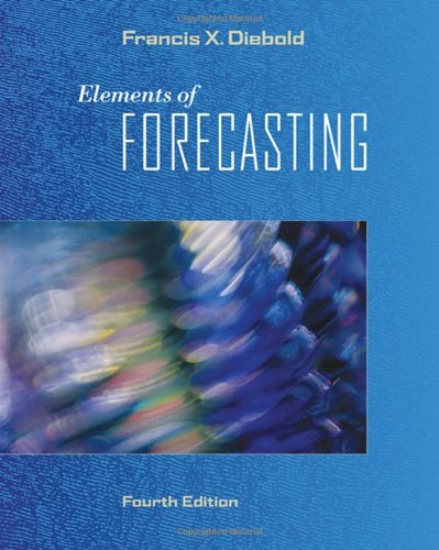 Elements of Forecasting (with InfoTrac 1-Semester,...