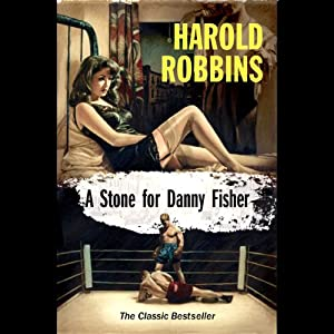 A Stone for Danny Fisher | [Harold Robbins]