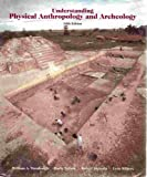 Understanding Physical Anthropology and Archeology (031401232X) by Turnbaugh, William A.