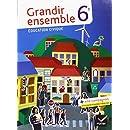 Education civique 6e Grandir ensemble