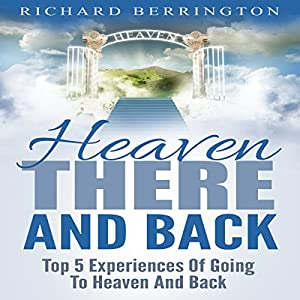 Heaven: There and Back Audiobook