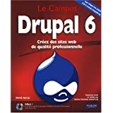 Drupal 6 - Cr�ez des sites web de qualit� professionnelpar David Mercer