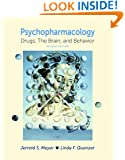Psychpharmacology: Drugs, the Brain, and Behavior, Second Edition