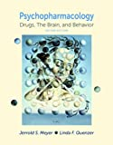 img - for Psychpharmacology: Drugs, the Brain, and Behavior, Second Edition book / textbook / text book