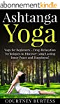 Ashtanga Yoga: Deep Relaxation Techni...