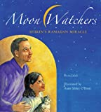 Moon Watchers: Shirin's Ramadan Miracle