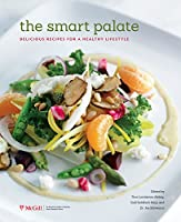 The Smart Palate: Delicious Recipes for a Healthy Lifestyle