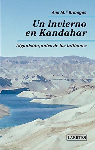 Un Invierno En Kandahar (N. Ed.) (Nan-Shan)