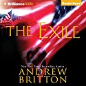The Exile: Ryan Kealey, Book 4 Audiobook by Andrew Britton Narrated by Christopher Lane
