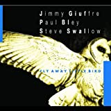 Fly Away Little Birdpar Jimmy Giuffre