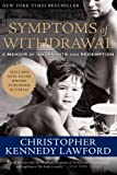 img - for Symptoms of Withdrawal: A Memoir of Snapshots and Redemption book / textbook / text book