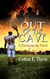 Out Of The Cave (Time Warp Inc Book 2)