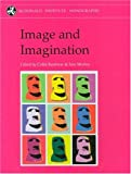 Image and Imagination: A Global Prehistory of Figurative Representation (Mcdonald Institute Monographs)