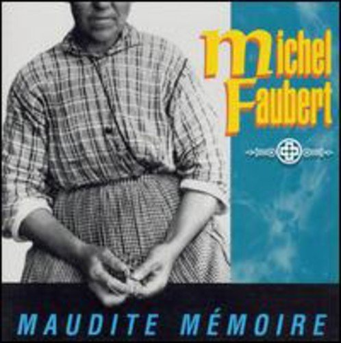 maudite-memoire-by-michelfaubert-1992-05-03