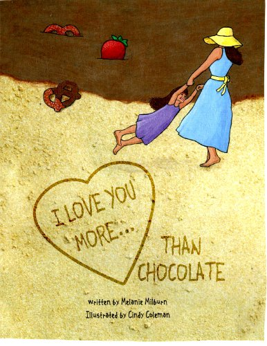I Love You More... Than Chocolate