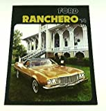1974 74 Ford RANCHERO Truck BROCHURE 500 GT Squire