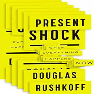 Present Shock Audiobook