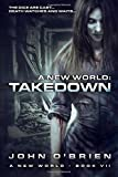 A New World: Takedown (Volume 7)