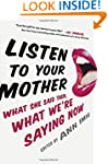 Listen to Your Mother: What She Said...