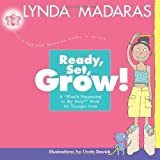 Ready, Set, Grow!: A Whats Happening to My Body? Book for Younger Girls
