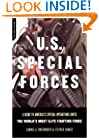 U.S. Special Forces: A Guide to America's Special Operations Units-The World's Most Elite Fighting Force