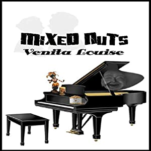 Mixed Nuts | [Venita Louise]