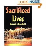 Sacrificed Lives