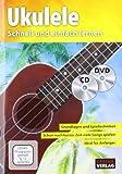 Ukuleleschule + CD + DVD: Schnell und einfach lernen