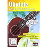 Ukuleleschule + CD + DVD: Schnell und einfach lernen