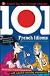 101 French Idioms with MP3 Disc (set...