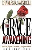 The Grace Awakening: Bible Study Guide (Swindoll Bible Study Guides)
