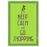 Seven Rays - 'Keep Calm And Go Shopping' - Small Mini Poster - 12x18 Inches