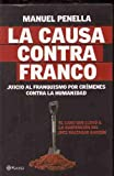 img - for La causa contra Franco; Juicio al Franquismo por cr menes contra la humanidad book / textbook / text book