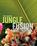 img - for The Essential Jungle-Fusion Cookbook book / textbook / text book