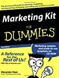 img - for Marketing Kit for Dummies [For Dummies [Lifestyles Paperback]] by Hiam, Alexander [For Dummies,2004] [Paperback] 2ND EDITION book / textbook / text book