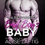 The Reformed Bad Boy's Baby | Alyse Zaftig