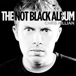 The Not Black Album Performance