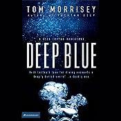 Deep Blue | [Tom Morrisey]