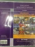 Teachers Resource Binder to Accompany Drugmans Macroeconomics for AP*