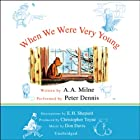 When We Were Very Young: A.A. Milne's Pooh Classics, Volume 3 Audiobook by A. A. Milne Narrated by Peter Dennis