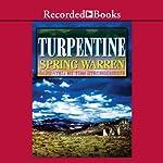 Turpentine | Spring Warren