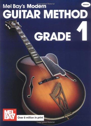 Mel Bay's Modern Guitar Method: Grade 1 (Grade 1)