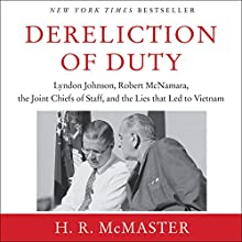 Dereliction of Duty Audiobook by H. R. McMaster Narrated by H. R. McMaster