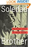 Soledad Brother: The Prison Letters o...