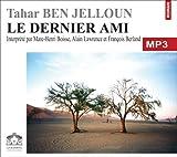 echange, troc Ben Jelloun/Tahar - Le dernier ami/1 CDMP3/Texte intégral